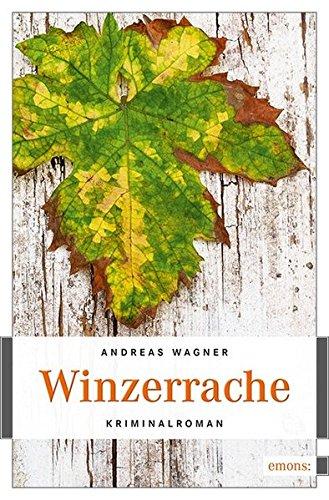 Preisvergleich Produktbild Winzerrache: Kriminalroman (Kurt-Otto Hattemer)