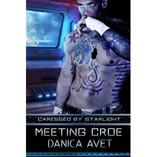 Caressed by Starlight: Meeting Croe: Volume 1