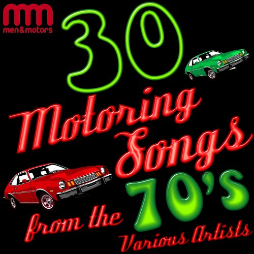 30 Motoring Songs from the 70's