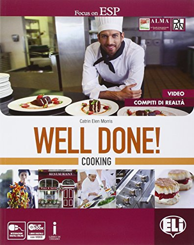 Well done! Cooking. Con Professional competences. Per le Scuole supeirori. Con e-book. Con espansione online