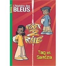 Foot 2 Rue, Tome 1 : L'histoire des bleus : Tag et Samira