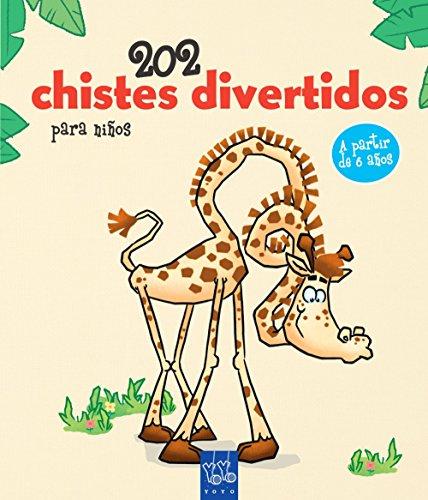 202 chistes divertidos para niños. 1 (Los chistes más divertidos)