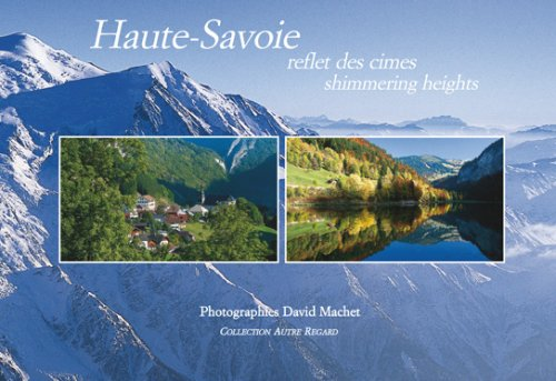 Haute-Savoie : Reflet des cimes, édition bilingue français-anglais