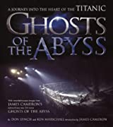 Ghosts of the Abyss by Don Lynch (2003-04-14)