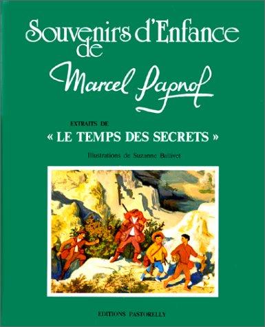 MARCEL PAGNOL. Extraits de Le temps des secrets