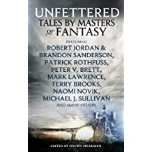 Unfettered: Tales by Masters of Fantasy (Dark-Hunter World)