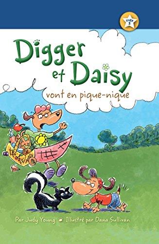 Digger et Daisy vont en pique-nique (Digger and Daisy Go on a Picnic) (I AM A READER: Digger and Daisy t. 2) par Judy Young