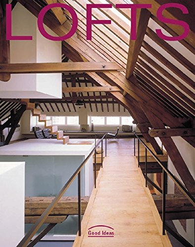 Lofts: Good Ideas (Good Ideas Series)
