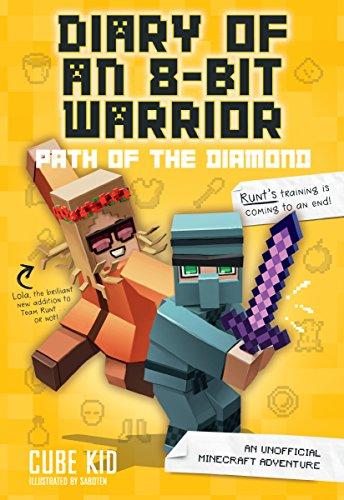 rrior: Path of the Diamond (Book 4 8-Bit Warrior series): An Unofficial Minecraft Adventure ()