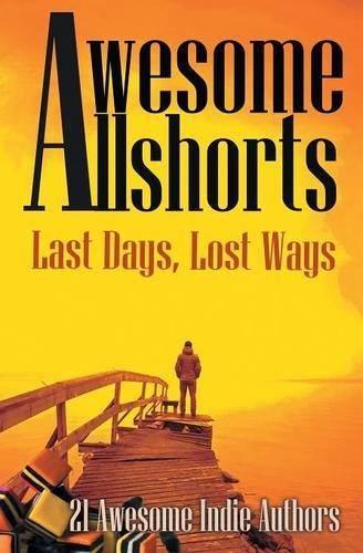 awesome-allshorts-last-days-lost-ways