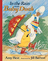 In the Rain with Baby Duck by Amy Hest (1999-04-01)