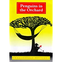Penguins in the Orchard