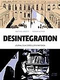 vignette de 'Désintégration (Matthieu Angotti)'