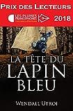 La tête du lapin bleu (Prix des lecteurs)