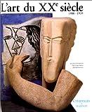 L'Art du XXe siècle, 1900-1939