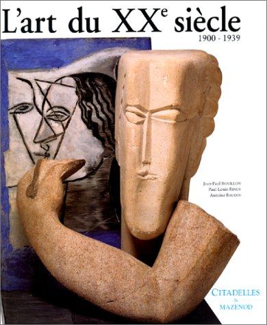 L'Art du XXe sicle, 1900-1939