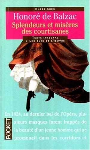 Splendeurs et Misères des courtisanes par Honoré de Balzac