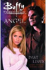 Buffy the Vampire Slayer: Past Lives Paperback