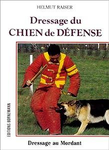 Dressage du Chien de Défense