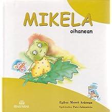 Mikela Oihanean (Mikela Bilduma)