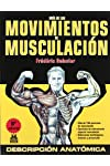 https://libros.plus/guia-de-los-movimientos-de-musculacion-descripcion-anatomica/