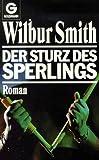 Der Sturz des Sperlings - Wilbur Smith