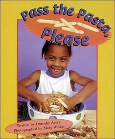 Pass the Pasta, Please: Set B Emergent Guided Readers (Storyteller Setting Sun)