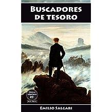 Buscadores de tesoro: La Cimitarra de Buda, El Tesoro de los Incas, La Montaña de Luz, El Tesoro de la Montaña Azul (Clásicos salgarianos nº 9)