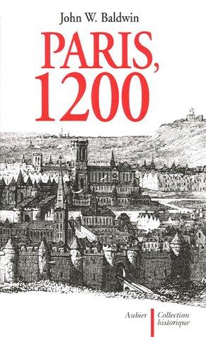 Paris, 1200 par John W. Baldwin