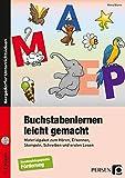 Buchstabenlernen leicht gemacht: Materialpaket zum Hören, Erkennen, Stempeln, Schreiben und ersten Lesen (1. und 2. Klasse)