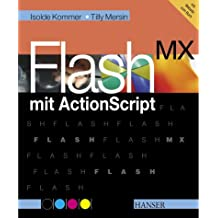 Flash MX mit Actionscript.