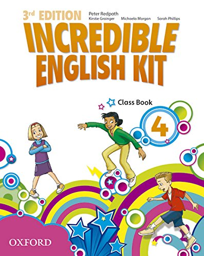 Incredible English Kit 4: Class Book 3rd Edition Incredible