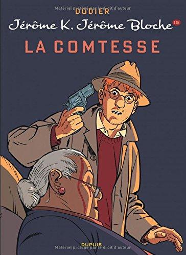 Jérôme K. Jérôme Bloche - tome 15 - LA COMTESSE new look