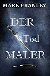 Der Todmaler (German Edition)