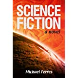 Science Fiction: A Novel (English Edition)