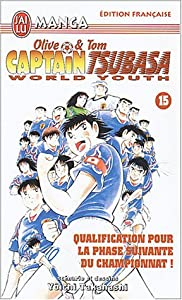 Captain Tsubasa - Olive et Tom - World Youth Edition simple Tome 15