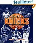 New York Knicks: The Complete Illustr...