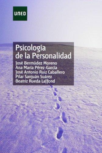 Psicología de la personalidad (GRADO) por José BERMÚDEZ MORENO