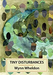 Tiny Disturbances