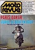 MOTO REVUE [No 2494] du 21/01/1981 - PARIS-DAKAR : AURIOL DE BOUT EN BOUT ! ESSAI DE...