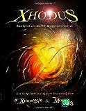 Xhodus: Das Buch/Brett-Spiel zum Browsergame Xhodon und My Magic Tales
