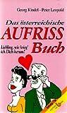 Das österreichische Aufriß Buch - Liebling, wie krieg ich dich herum?
