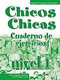 Chicos Chicas 1 Workbook