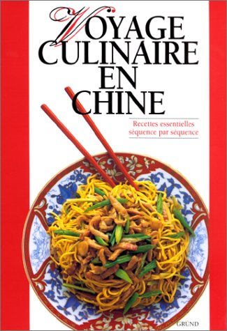 Voyage culinaire en Chine