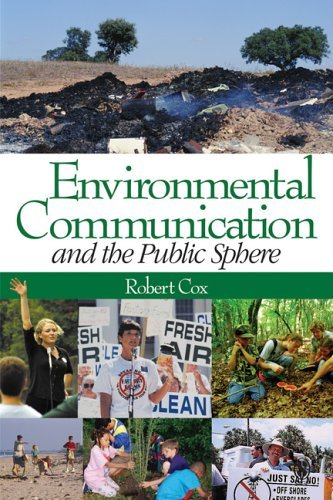 environmental-communication-and-the-public-sphere-by-j-robert-cox-2006-01-06