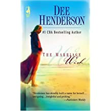 The Marriage Wish (Henderson, Dee)