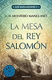 La mesa del rey Salomón 1 / The table of King Solomon, Book 1 (Los Buscadores, Band 26200)