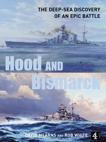 hood-and-bismarck-the-deep-sea-discovery-of-an-epic-battle
