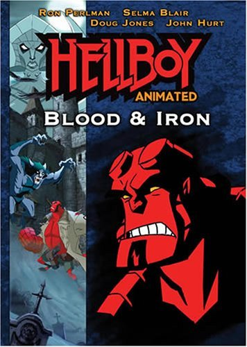 Hellboy: Blood and Iron (Animated) by Ron Perlman