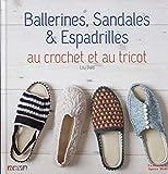 Ballerines, Sandales & Espadrilles au crochet et au tricot